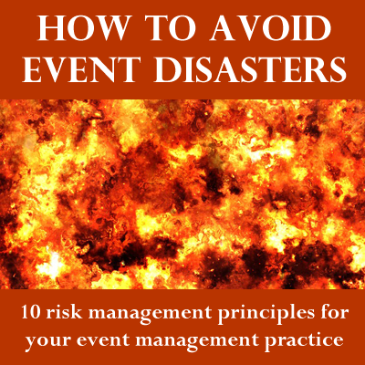 Avoid Event Disasters With 8 Risk Management Practices