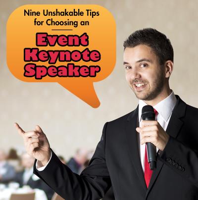 Event Keynote Speaker Selection Tips